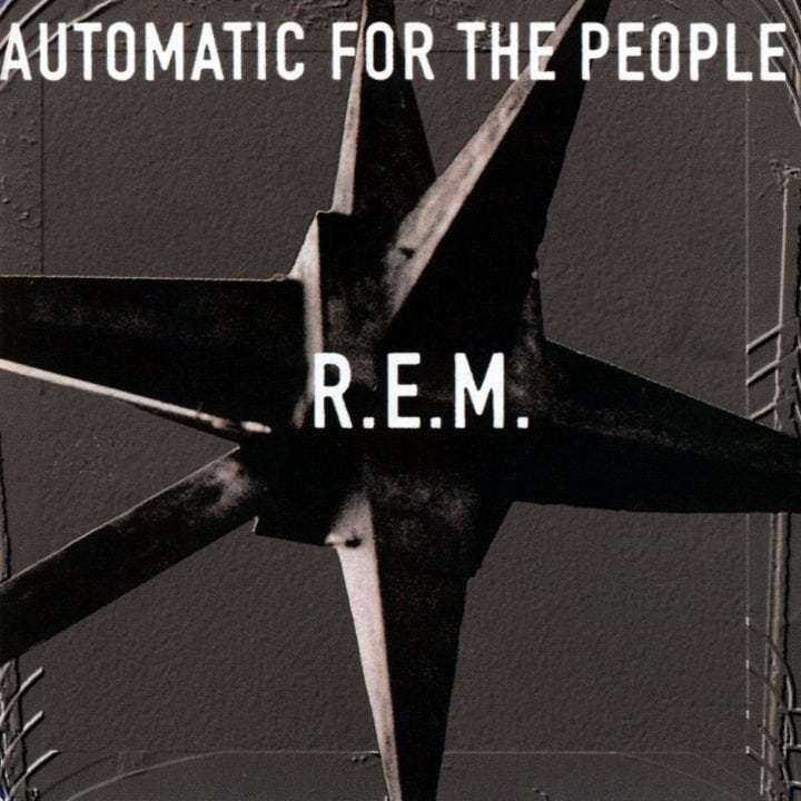 R.E.M., 'Automatic for the People'