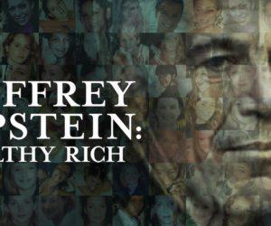 Jeffrey Epstein, Filthy Rich