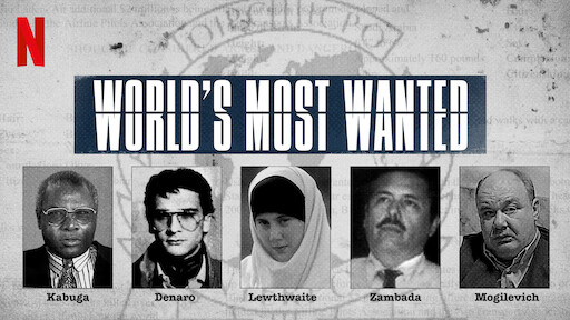 World's Most Wanted, Netflix