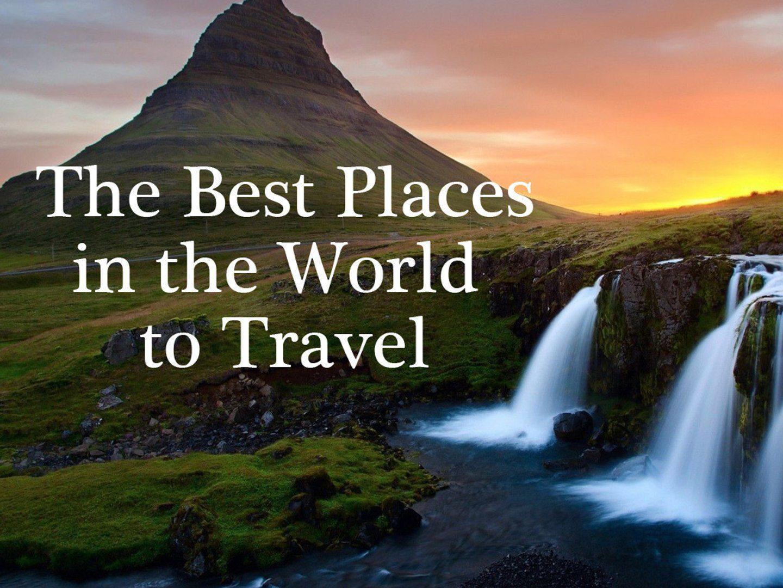 Τα πιο εντυπωσιακά μέρη στο πλανήτη